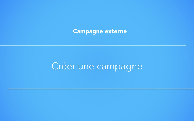 Créer une campagne externe avec une bannière