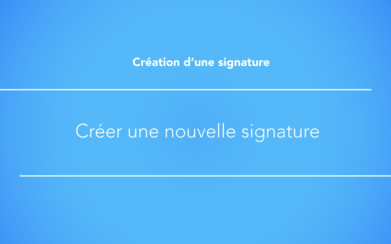 Créer une signature email