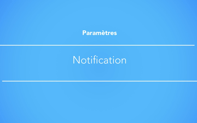 Gestion des notifications