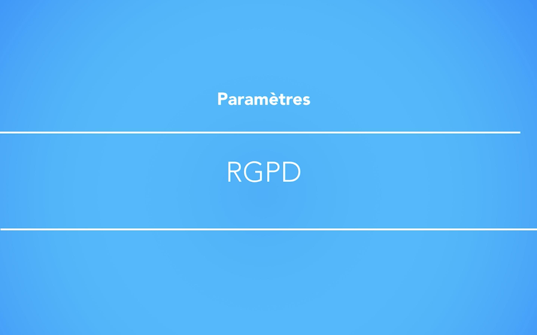 Gestion du RGPD dans les campagnes