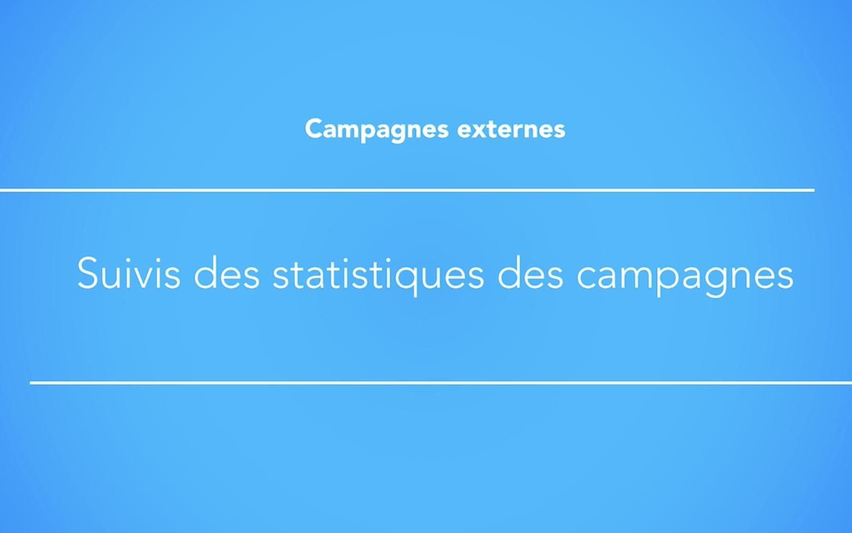 Suivis des statistiques KPI des campagnes