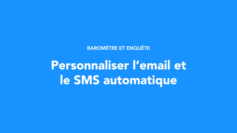 Personnaliser l'email et le SMS automatique