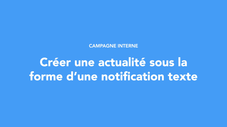 Créer une actualité sous la forme d'une notification texte