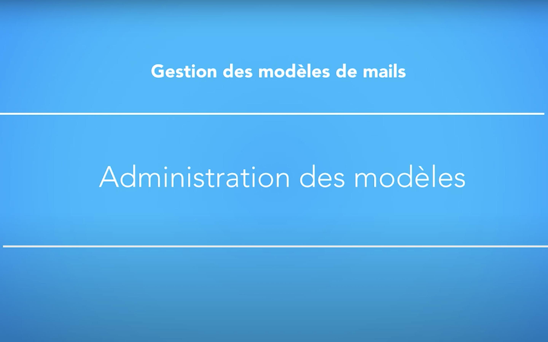 Gestion des modèles de mail