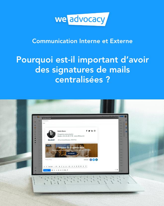 Livre Blanc - Communication Interne et Externe - Pourquoi est-il important d'avoir des signatures de mails centralisées